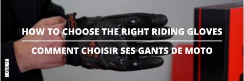 Les conseils du mardi -  Comment choisir ses gants de moto