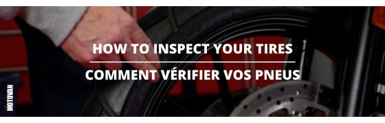 Les conseils du mardi - Comment vérifier vos pneus