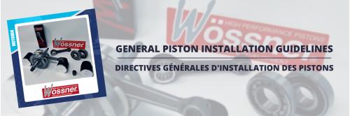 Les conseils du mardi - Directives générales d'installation des pistons